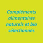 Compléments alimentaires naturels et bio sélectionnés
