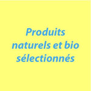 Produits naturels bio sélectionnés