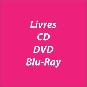 Livres-CD-DVD-Blu-Ray